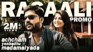 Rasaali - Promo | Achcham Yenbadhu Madamaiyada | A R Rahman | STR, Manjima Mohan