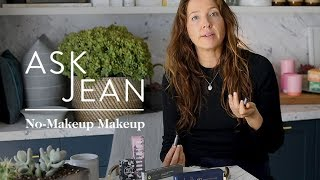goop's Beauty Director on How to Master No Makeup Makeup | Ask Jean | goop