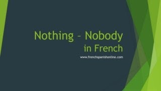 Nothing, nobody, negation in French