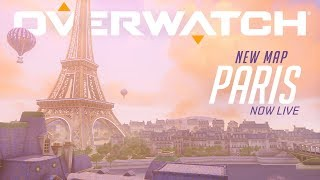 [NOW PLAYABLE] Paris | New Assault Map | Overwatch