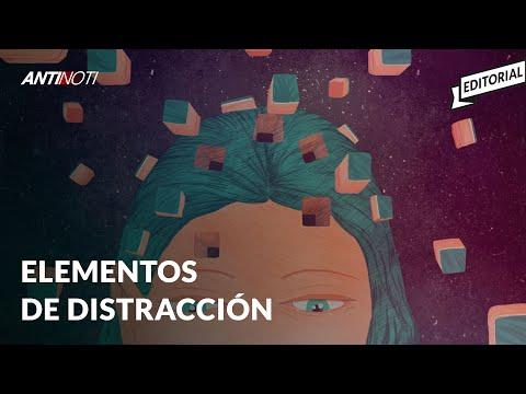 Elementos De Distracción -  EDITORIAL #Antinoti Septiembre 11, 2019