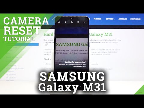 How to Reset Camera Settings in SAMSUNG Galaxy M31 – Erase Camera Errors