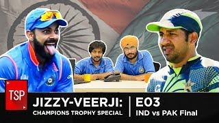 Screen Patti || Jizzy-Veerji and Friends E03 || Champions Trophy 2017 Final Special