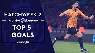 Top 5 goals from Premier League 2019/20 Matchweek 2   NBC Sports
