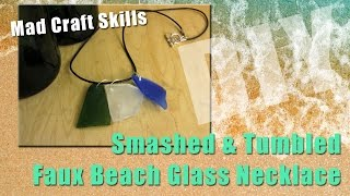 Smashed & Tumbled - Faux Beach Glass Necklace