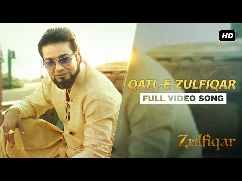 Qatl e Zulfiqar Lyrics | Zulfiqar Bangla Movie Song 2016