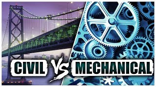 Civil Vs Mechanical Engineering - How to Pick the Right Major
