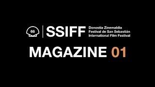 FESTIVAL CINE DONOSTI 2018 - MAGAZINE 1