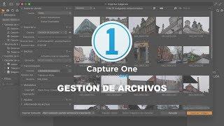 Capture One Pro 12 - Gestión de archivos