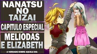 MELIODAS E ELIZABETH , O SEGREDO DAQUELE DIA / NANATSU NO TAIZAI / Anime Underground