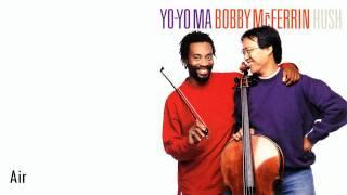 Yo-Yo Ma & Bobby McFerrin - Air