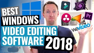 Best Editing Software for Windows 2018!
