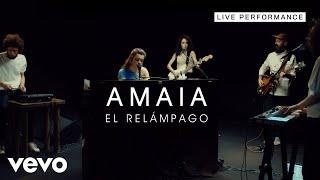 Amaia - El Relámpago - Live Performance | Vevo