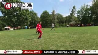 La Familia vs. Deportivo Morelos 5 de Mayo Soccer League
