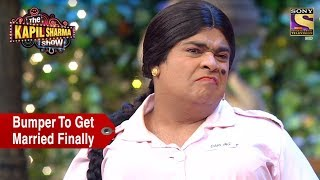 Bumper Finally Gets Marriage Lottery - The Kapil Sharma Show