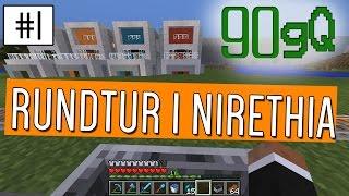 Minecraft | 90gQ | #1 - Rundvandring i Nirethia