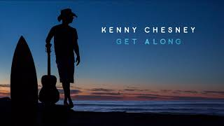 Kenny Chesney - ″Get Along″ (Visualizer)