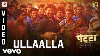 Ullaalla - Petta (Hindi) - Rajnikanth | Nakash Aziz | Anirudh Ravichander