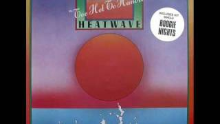 Heatwave - All You Do is Dial