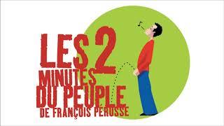 Les 2 minutes du peuple – Monsieur Bonheur – François Pérusse (Europe)