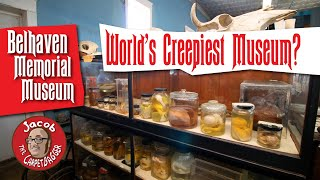 The World's Creepiest Museum? Belhaven Memorial Museum