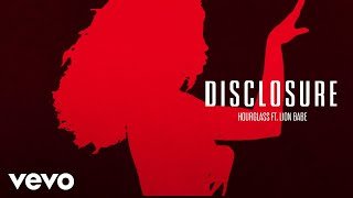 Disclosure - Hourglass ft. LION BABE