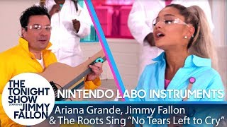 Ariana Grande, Jimmy & The Roots Sing ″No Tears Left to Cry″ w/ Nintendo Labo Instruments