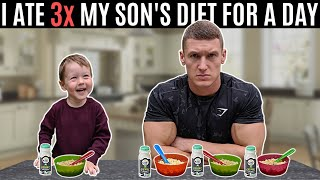I ate 3x my son's diet for a day