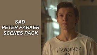 sad peter parker scenes pack