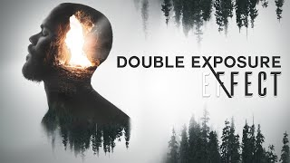 The Double Exposure Effect Made Easy - Photoshop Tutorial