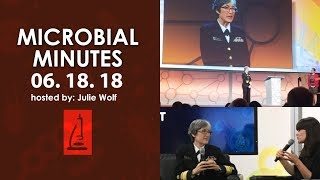 Microbiology Stories from ASM Microbe 2018 - Microbial Minutes
