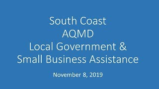 South Coast AQMD Local Government & Small Business Assistance Advisory Group - November 8, 2019