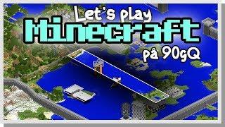 LP Minecraft på 90gQ #87 - Chunkloaders!