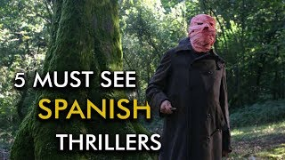 Five Must-See Spanish Thrillers