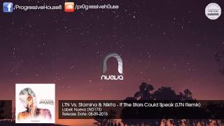 LTN Vs. Stamina & Nikita - If The Stars Could Speak (LTN Remix) [Nueva]