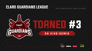 Claro Guardians League | Semifinal Torneo #3 | Inscripciones en ▶ bit.ly/GuardiansLeague