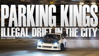 Parking Kings - Illegal Drift in the City | Season 2018