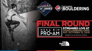 2018 Mesa Rim Pro-AM • USA Climbing National Cup Series • Live Stream Powered By The North Face