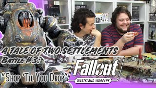 Fallout: Wasteland Warfare - Season 2 - Battle #3 - ″Shop 'Til You Drop″