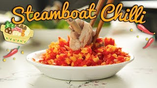 How to make Steamboat Chilli