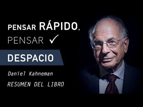 PENSAR RÁPIDO, PENSAR DESPACIO - Daniel Kahneman (Resumen del Libro por Capítulos en Español)