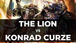 LION EL'JONSON VS KONRAD CURZE - Warhammer 40k
