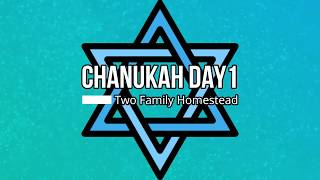 Chanukah 12/12/17 Day 1