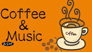 【Cafe Music】Jazz & Bossa Nova Instrumental Music For Relax,Work,Study