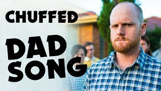 CHUFFED (DAD SONG) - Music #1 / Aunty Donna - The Album