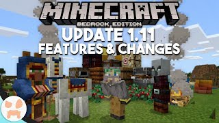 NEW BLOCKS and FULL VILLAGE & PILLAGE!   Minecraft Bedrock 1.11 Features & Changes
