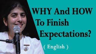 WHY And HOW To Finish Expectations?: BK Shivani at Seattle, Washington (English)