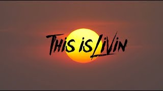 This is Livin' Episode 9 ″Late Season Swell″