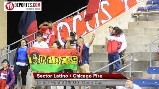 Sector Latino Chicago Fire vs  Charlotte Independence Lamar Hunt 2015