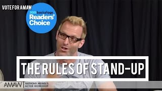 The Rules of Stand-Up Comedy - Anthony Meindl Acting Lesson